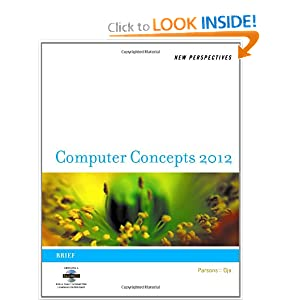 New Perspectives on Computer Concepts 2012: Brief (New Perspectives (Course Technology Paperback)) June Jamrich Parsons and Dan Oja