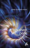 Abraham parle: Un nouveau commencement