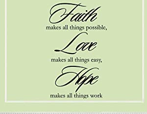 Vinylsay #0270 - FAITH MAKES ALL THINGS POSSIBLE, LOVE MAKES ALL THINGS EASY, HOPE MAKES ALL T...