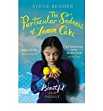 (The Particular Sadness of Lemon Cake) By Bender, Aimee (Author) Paperback on 19-Apr-2011 Aimee Bender