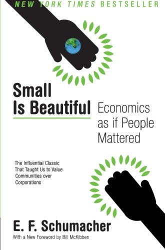 Image of Small Is Beautiful: Economics as if People Mattered