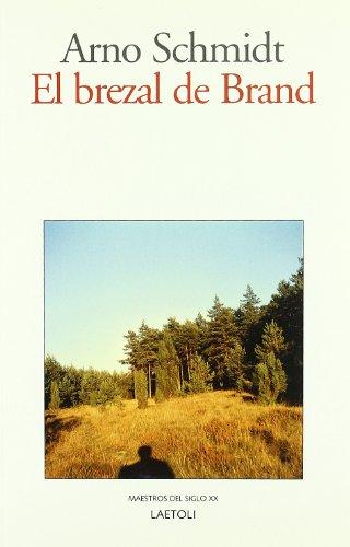 El Brezal De Brand