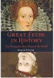 img - for Great Feuds In History - Ten Struggles That Shaped The World book / textbook / text book