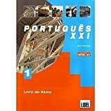 Portugues Xxi: Beginners (9727571387) by Tavares