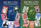 Kurt Weill Songs A Centennialanthology Volumes 1 & 2