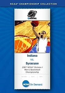 1987 NCAA(r) Division I Men's Basketball Championship - Indiana vs. Syracuse