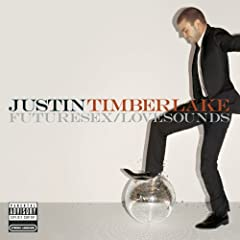 Justin Timberlake - Future Sex Love Sounds