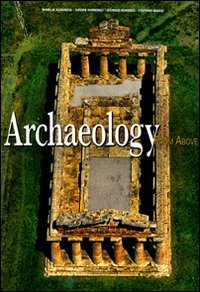 Archaeology from Above (World from the Air)
