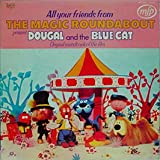 Original Soundtrack MAGIC ROUNDABOUT - DOUGAL AND THE BLUE CAT