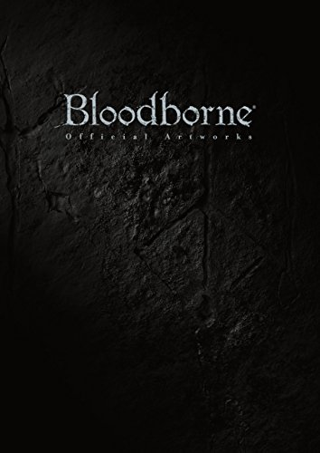 Bloodborne Official Artworks (電撃の攻略本)
