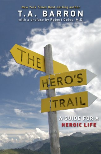 The Hero's Trail, T. A. BARRON