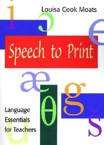 Speech to Print: Language Essentials for Teachers