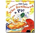 I Know an Old Lady Who Swallowed a Pie (0439365511) by Alison Jackson