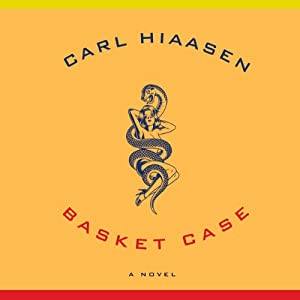 Basket Case | [Carl Hiaasen]