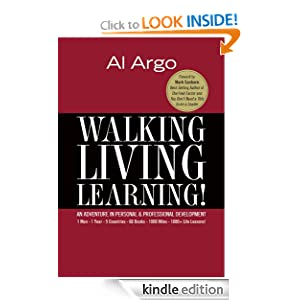 Amazon Free Kindle eBook: Walking, Living, Learning! An Adventure In Personal & Professional Development