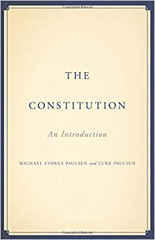 Paulsen & Paulsen – The Constitution
