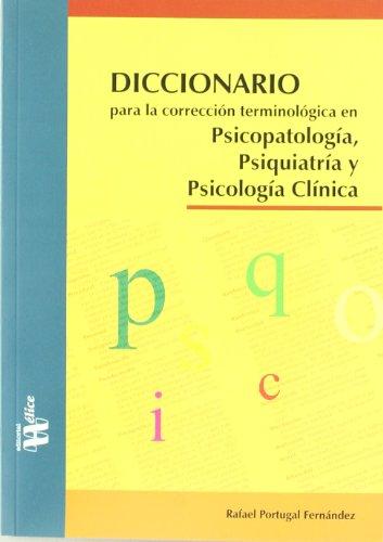 Diccionario para la corrección terminológica en Psicopatología, Psiquiatría y Psicología Clínica (Tangente)