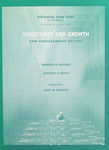 Self-Scoring Study Guide and Student Activities Manual to Accompany Adjustment and Growth: The Challenges of Life