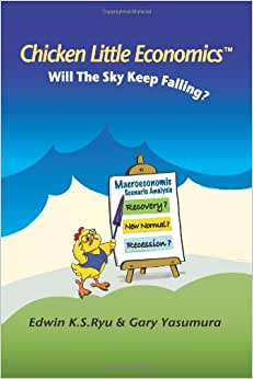 Chicken Little Economics: Will The Sky Keep Falling?
