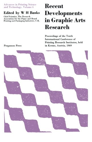 recent-developments-in-graphic-arts-research-proceedings-of-the-tenth-international-conference-of-pr