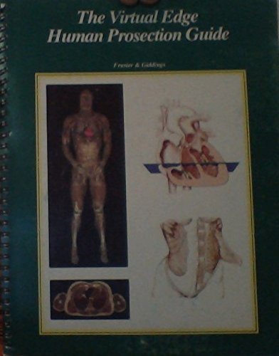 Virtual Edge Human Prosection: A Prosection Guide for Human Anatomy