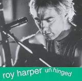 Unhinged by Harper, Roy (1994-02-14)