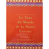 Le Tour du Monde de la Haute Cuisine