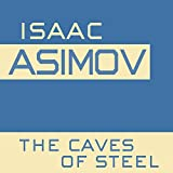 The Caves of Steel: Robot, Book 1