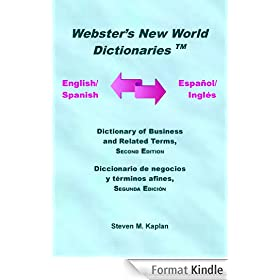 English/Spanish-Spanish/English Dictionary of Business and Related Terms, Second Edition (English Edition)