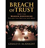 img - for [(Breach of Trust: How the Warren Commission Failed the Nation and Why)] [Author: Gerald D. McKnight] published on (December, 2013) book / textbook / text book