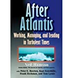 img - for [(After Atlantis: Working, Managing and Leading in Turbulent Times )] [Author: Ned Hamson] [Oct-1997] book / textbook / text book