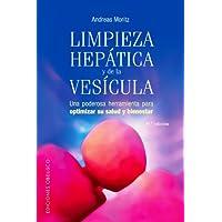 Limpieza hepática y de la vesícula (Bolsillo): Una poderosa herramineta para optimizar su salud y bienestar (SALUD...