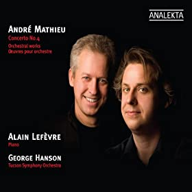 Andre Mathieu: Concerto No. 4, Orchestral Works