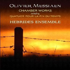 Olivier Messiaen: Chamber Works