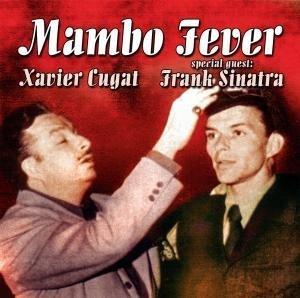 Xavier Cugat - Mambo Fever - Zortam Music