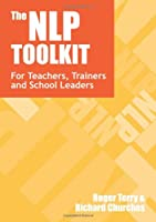 The NLP Toolkit: Innovatice Activities and Strategies for Teachers, Trainers and School Leaders
