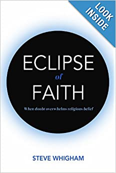 Eclipse of Faith: When doubt overwhelms religious belief ebook