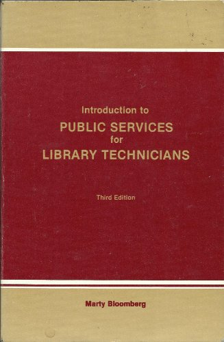 Introduction to Public Services for Library Technicians (Library science text series)