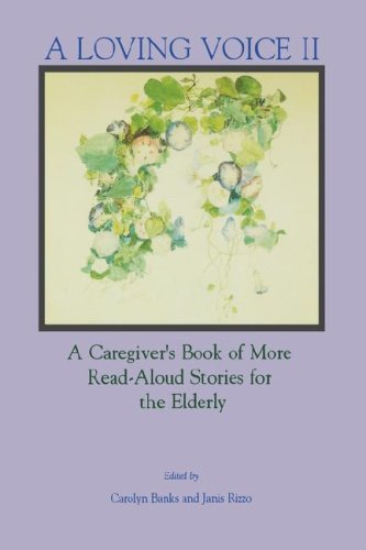 Loving Voice II A Caregiver s Book of More Read-Aloud Stories for the Elderly091478384X : image