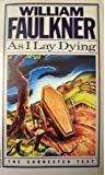 As I Lay Dying (0394747453) by Faulkner, William