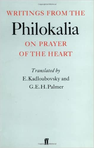 Writings from the Philokalia: On Prayer of the Heart written by E. Kadloubovsky