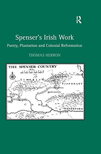 spensers-irish-work-poetry-plantation-and-colonial-reformation