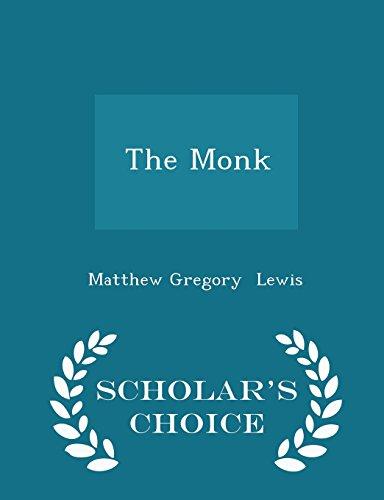 The Monk - Scholar's Choice Edition