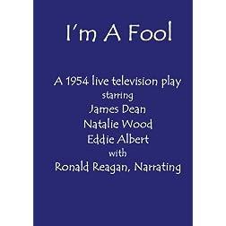 I'm A Fool