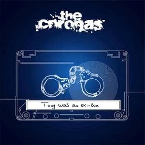 The Coronas Tony was an ex-Con special limited edition - Amazon.com