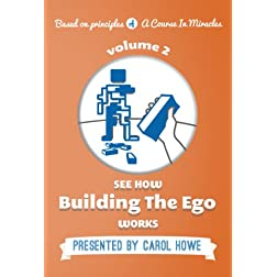 See How Building the Ego Works