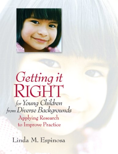 Getting it RIGHT for Young Children from Diverse...