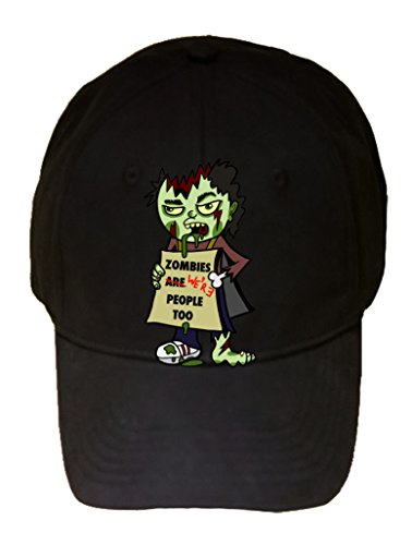 """Zombies We're People Too"" Funny Undead w/ Sign - 100% Cotton Adjustable Hat"