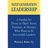 Next-Generation Leadership: A Toolkit for Those in Their Teens