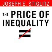 The Price of Inequality: How Today's Divided Society Endangers Our Future | [Joseph E. Stiglitz]